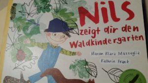 Kinderbuch: Nils zeigt dir den Waldkindergarten